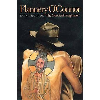 Flannery O'Connor - The lydig Imagination (ny upplaga) av Sarah Go
