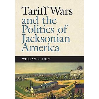 Tariff krig och politik av ste. Amerika av William K. Bolt