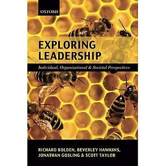 Erforschen Führung: Individuelle, organisatorischen und gesellschaftlichen Perspektiven