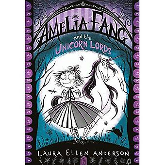 Amelia Fang and the Unicorn�Lords (The Amelia Fang Series)