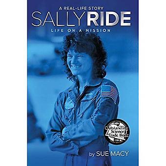 Sally Ride: La vida en una misión (historia de la vida Real)