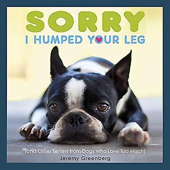 Tut mir leid ich bucklig Ihr Bein