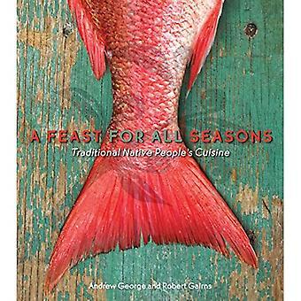 Een feest voor alle seizoenen: traditionele inheemse volkeren keuken