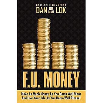 F.U. rahaa