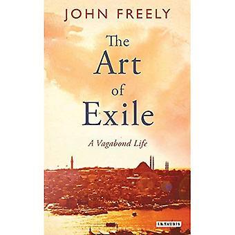 Die Kunst des Exils: ein Vagabundenleben