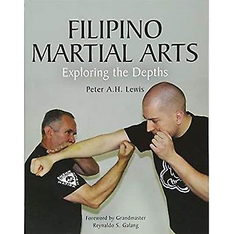 Filipino Martial Arts: Exploring the Depths