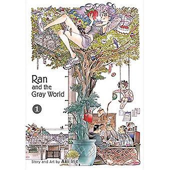 Ran et le monde gris, Vol. 1 (Ran et le monde gris)