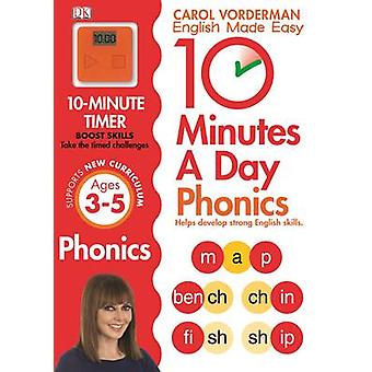 10 minutes un jour Phonics KS1 par Carol Vorderman - livre 9781409341413