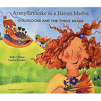 Goldilocks & the Three Bears in Hungarian & English (Paperback)