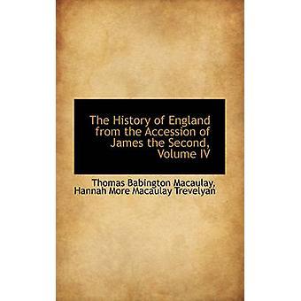 A história da Inglaterra da adesão de James o segundo Volume IV por Macaulay & Thomas Babington