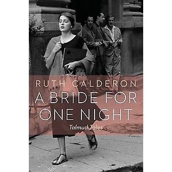 A Bride for One Night by Ruth Calderon