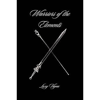 Warriors of the Elements by Vigna & Luxy