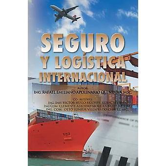 Seguro y logstica internacional. door Quintana & Rafael Apolinário