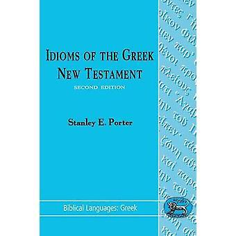 Expressions idiomatiques du nouveau Testament grec de Porter & Stanley E.