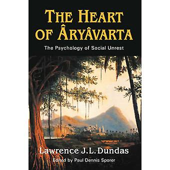 The Heart of Aryavarta by Zetland & Lawrence John Lumley Dun