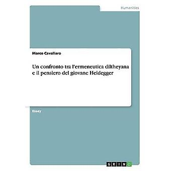 Nations Unies confronto tra lermeneutica diltheyana e il pensiero del giovane Heidegger par Cavallaro & Marco