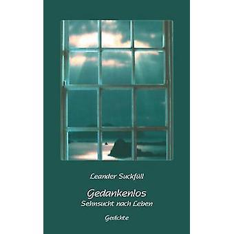 GedankenlosSehnsucht nach Leben بواسطة Suckfll & لياندر