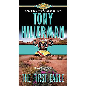 The First Eagle by Tony Hillerman - 9780061967801 Book