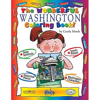 The Wonderful Washington Coloring Book! by Carole Marsh - 97807933987