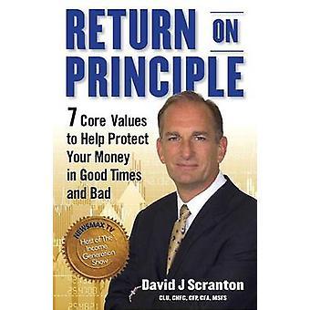 Return on Principle by David J. Scranton - 9780997544107 Book