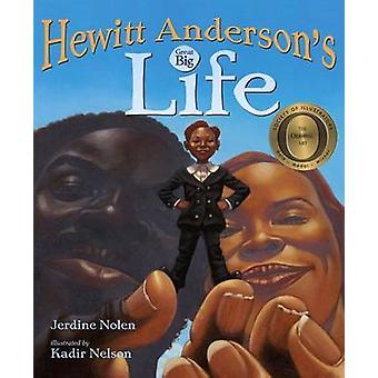 Hewitt Anderson's Great Big Life by Jerdine Nolen - Kadir Nelson - 97