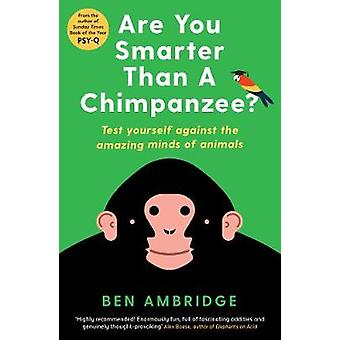 Are You Smarter Than A Chimpanzee? - Test yourself against the amazing