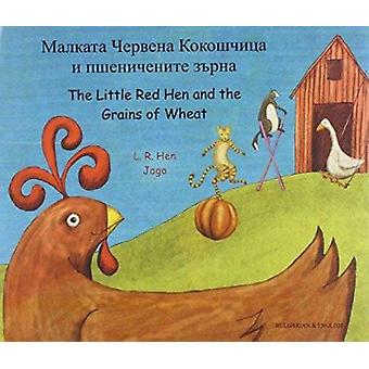 The Little Red Hen and the Grains of Wheat in Bulgarian and English b