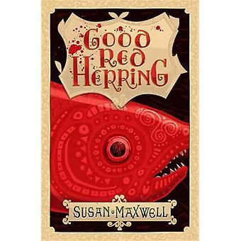 Good Red Herring by Susan Maxwell - Steve Simpson - 9781908195937 Book