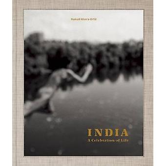 India - A Celebration of Life by Manuel Rivera-Oritz - 9783868286090 B