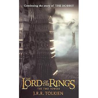 The Two Towers by J R R Tolkien - 9780808520900 Book