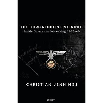 Third Reich is Listening by Christian Jennings