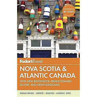 Fodor's Nova Scotia and Atlantic Canada by Fodor's Travel Guides - 97