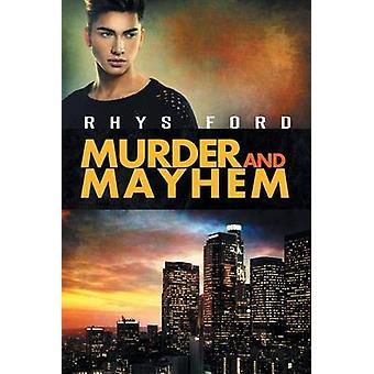 Murder and Mayhem by Ford & Rhys