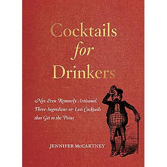 Cocktails voor Drinkers door Jennifer McCartney