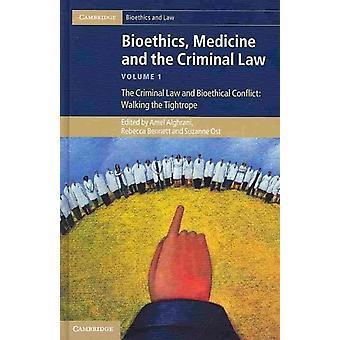 Bioetiikkalääketiede ja rikoslaki 3-osainen, jonka on toimittanut Margaret Brazier & editoinut Suzanne Ost