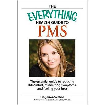 The Everything Health Guide to PMS by Scalis & Dagmara
