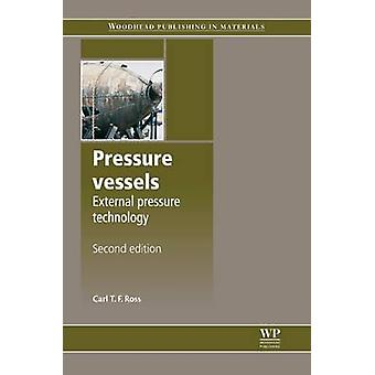 Pressure Vessels External Pressure Technology 2nd Edition by Ross & Carl T. F.