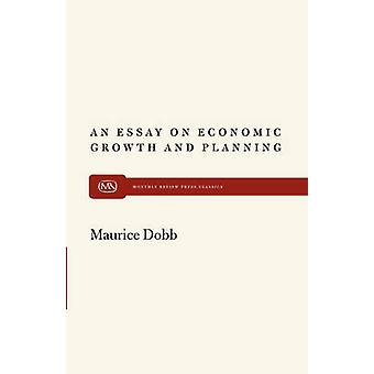 An Essay on Econ Growth and Plan by Dobb & Maurice
