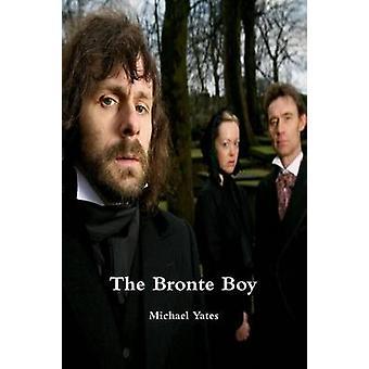 The Bronte Boy by Yates & Michael