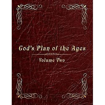 Gods Plan of the Ages Volume 2 Beginning of Time Through Moses by Lindberg & Paul A.