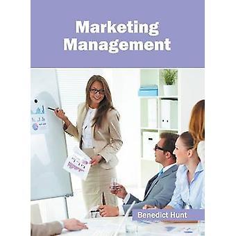 Marketing Management by Hunt & Benedict