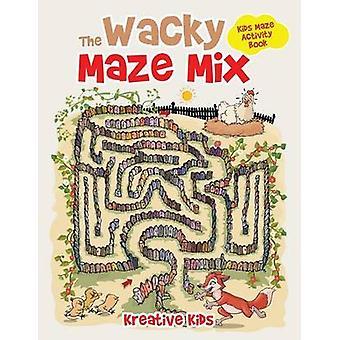 The Wacky Maze Mix Kids Maze Activity Book by Kreative Kids