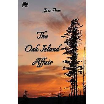 The Oak Island Affair by Bow & Jane