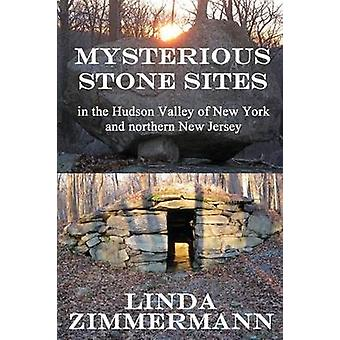 Mysterious Stone Sites by Zimmermann & Linda
