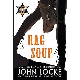 Rag Soup by Locke & John