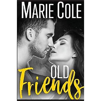 Old Friends by Cole & Marie