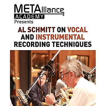 Al Schmitt on Vocal and Instrumental Recording Techniques by Al Schmt