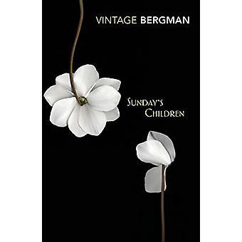 Sunday's Children by Ingmar Bergman - 9781784873899 Book