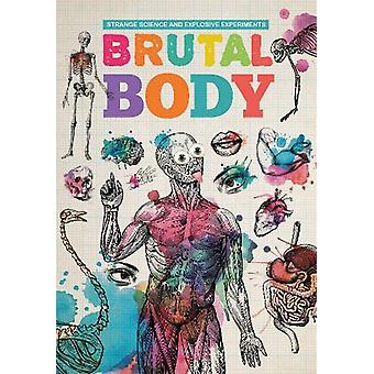 Brutal Body by Mike Clark - 9781912171279 Book