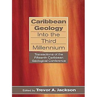 Caribbean Geology into the Third Millennium by Jackson - 978976640100